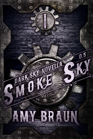 Smoke Sky (Dark Sky #0.5)