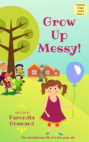 Grab The Book-Book Review: Grow up Messy by Paromita Goswami