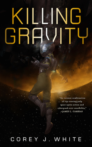 Killing Gravity (The Voidwitch Saga, #1)