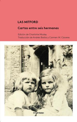 Las Mitford: Cartas entre seis hermanas