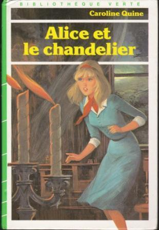 Alice et le Chandelier (Alice, #1)