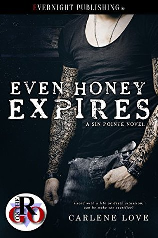 Even Honey Expires (Sin Pointe, #6)