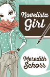 Novelista Girl (Blogger Girl Series #2)