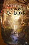 Les Illusions de Sav-Loar by Manon Fargetton