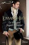 Le duc qui fuyait l'amour by Lorraine Heath