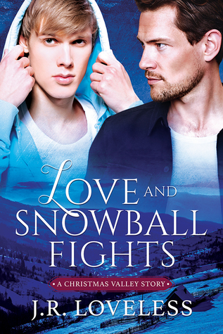 Release Day Review: Love and Snowball Fights (A Christmas Valley Story) by J. R. Loveless