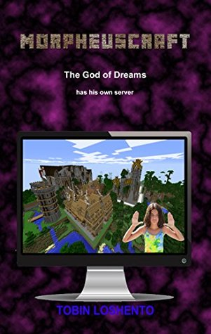 Morpheuscraft: The God of Dreams has his own server