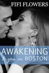 Awakening to You... in Boston (Awakening Trilogy #1)