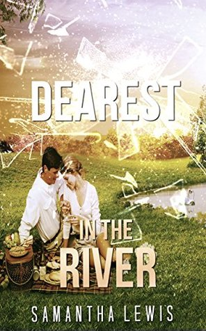REGENCY ROMANCE: Dearest In The River (A Regency Holiday Romance Collection)