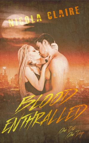 Blood Enthralled(Blood Enchanted 3)