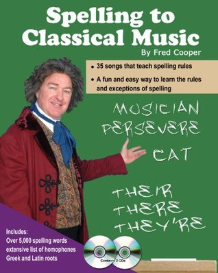 Spelling To Classical Music-Book and 2 CDs