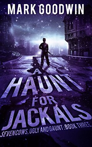 A Haunt for Jackals by Mark Goodwin