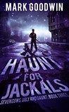 A Haunt for Jackals (Seven Cows, Ugly and Gaunt #3)