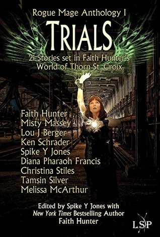 Trials(Rogue Mage Anthology 1)