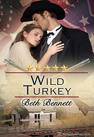 Wild Turkey: A Historical Virginia Romance (The Whiskey Series Book 3)