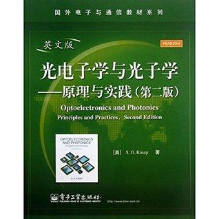 Optoelectronics & Photonics: Principles & Practices (2nd English Edition)