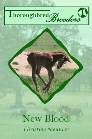 New Blood (Thoroughbred Breeders, #1)