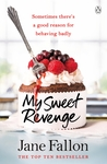 My Sweet Revenge by Jane Fallon