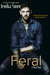 Feral (A Real Man, #7)