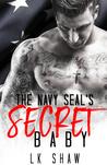 The Navy SEAL's Secret Baby