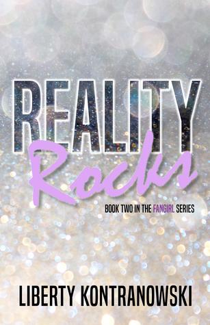 Reality Rocks Fangirl 2 By Liberty Kontranowski