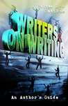 Writers on Writing Vol. 1 - 4 Omnibus