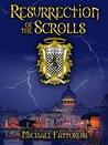 Resurrection of the Scrolls