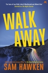 Walk Away (Camaro Espinoza, #2)