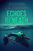 Echoes Beneath (The Truth Series #2)