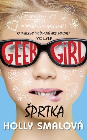 Geek Girl: Šprtka