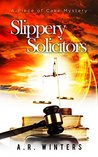 Slippery Solicitors (Piece of Cake Mysteries, #4)