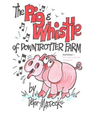 The Pig and Whistle of Downtrotter Farm