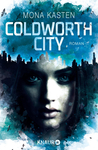 Coldworth City by Mona Kasten