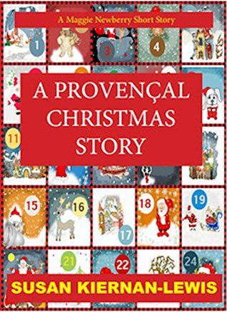 A Provençal Christmas (Maggie Newberry Mysteries, #9.5)