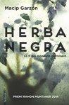 Herba Negra by Salvador Macip