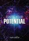 Ignite Your Potential: 22 Tools For Peak Performance And Personal Development