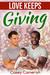 Love Keeps Giving