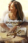 Bonded For Life by Tesa Erven