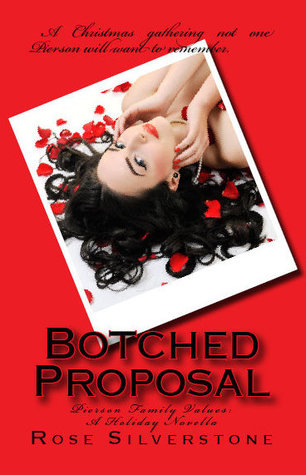 Botched Proposal (Pierson Family Values, 0.5)