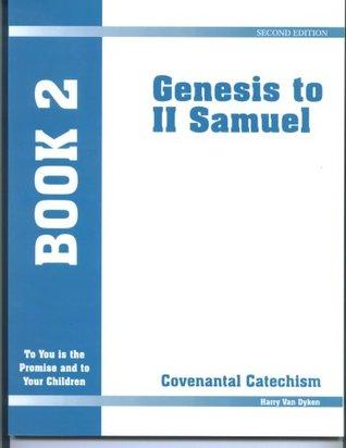Covenantal Catechism - Book 2 - Genesis to II Samuel