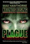Kronos Rising: Plague