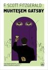 Muhteşem Gatsby by F. Scott Fitzgerald