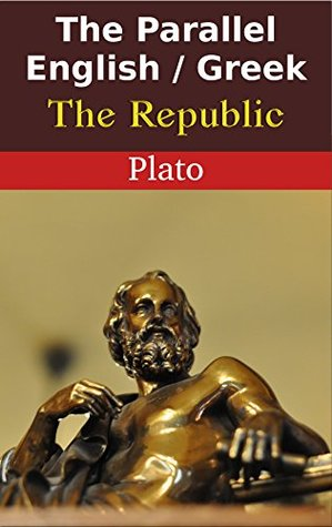 The Parallel English / Greek - The Republic