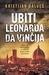 Ubiti Leonarda da Vinčija