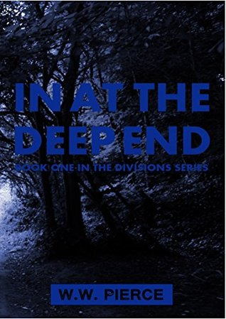 In At The Deep End (Divisions Book 1)