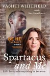 Spartacus and Me:...