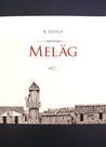 Meläg by Bong Redila