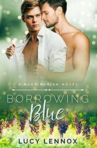 Borrowing Blue (Made Marian, #1)