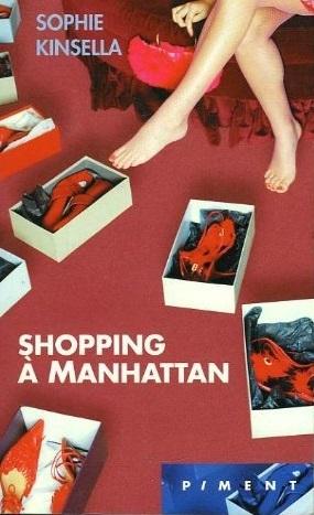 Shopping à Manhattan (Shopaholic, #1-2)