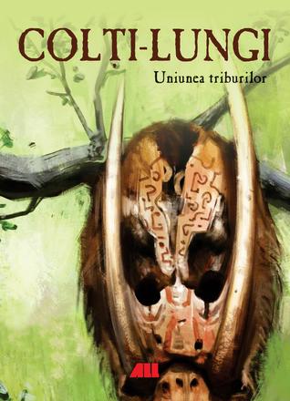 Colti-Lungi, Uniunea Triburilor by Alex Cuc